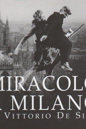Miracolo-a-Milano-Vittorio-De-Sica1
